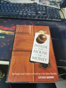 Inside the House of Money:Top Hedge Fund Traders on Profiting in the Global Markets16开精装