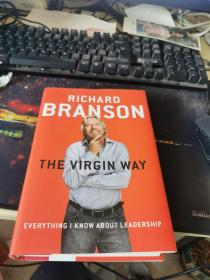 The Virgin Way: Everything I Know About Leadership外文16开