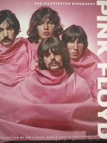 Pink Floyd The Illustrated Biography