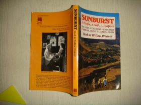 Sunburst : A People, A Path, A Purpose : The Story of the Most Provocative Communal Group in America Today
