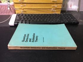 Quantum Detection and Estimation Theory 量子检测与估计理论(英文版)