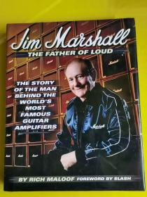 Jim Marshall - The Father of Loud: The Story of the Man Behind the World's Most Famous Guitar Amplifiers  签名本