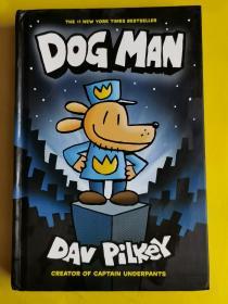 DOG MAN 作者:  Dav Pilkey 出版社:  SCHOLASTIC 出版時間:  2016 裝幀:  精裝