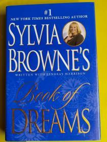Sylvia Browne's Book of Dreams     Sylvia Browne、Lindsay Harrison 著 / Penguin Group (USA) / 2002/ 精裝
