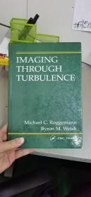 IMAGING THROUGH TURBULENCE(湍流成像)