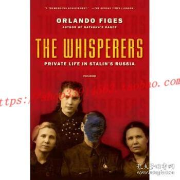 The Whisperers:Private Life in Stalin's Russia