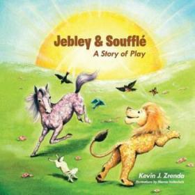 【全新正版】Jebley & Souffle: A Story of Play