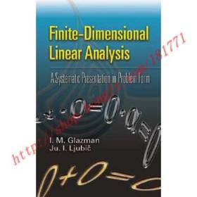 Finite-Dimensional Linear Analysis  A Systematic