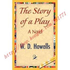 【全新正版】The Story of a Play