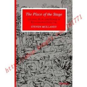 【全新正版】The Place of the Stage: License, Play, and P...