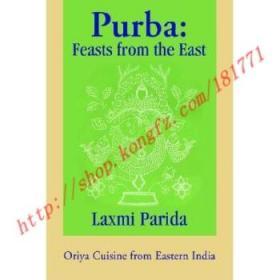 【全新正版】Purba: Feasts from the East: Oriya Cuisine f...