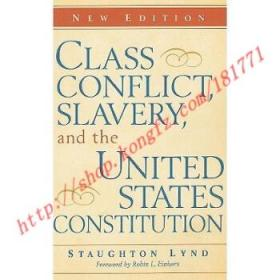 【全新正版】Class Conflict, Slavery, and the United Stat...
