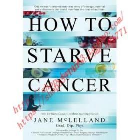 【全新正版】How to Starve Cancer