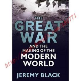 【全新正版】The Great War and the Making of the Modern W...