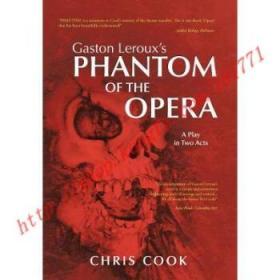【全新正版】Gaston LeRoux's Phantom of the Opera: A Play...