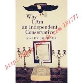 【全新正版】Why I Am an Independent Conservative