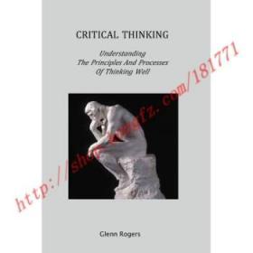 【全新正版】Critical Thinking: Understanding the Princip...