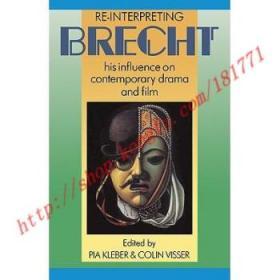【全新正版】Re-Interpreting Brecht: His Influence on Con...