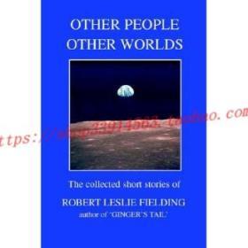 【全新正版】Other People Other Worlds: The collected sho...