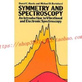 【全新正版】Symmetry and Spectroscopy: An Introduction t...