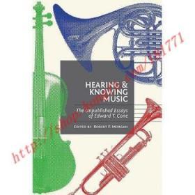 【全新正版】Hearing and Knowing Music: The Unpublished E...