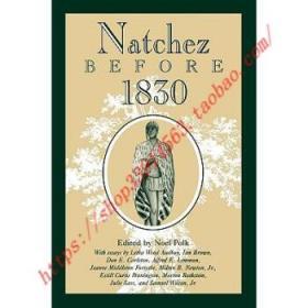 【全新正版】Natchez Before 1830