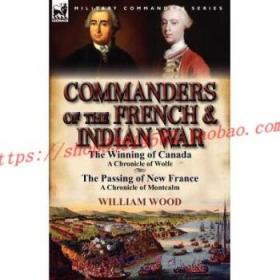 【全新正版】Commanders of the French & Indian War: The W...