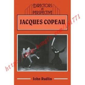 【全新正版】Jacques Copeau: - Jacques Copeau