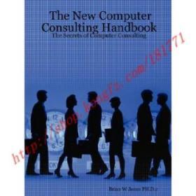 【全新正版】The New Computer Consulting Handbook: The Se...