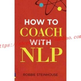 【全新正版】How to Coach with NLP