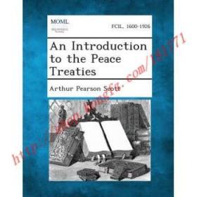 【全新正版】An Introduction to the Peace Treaties