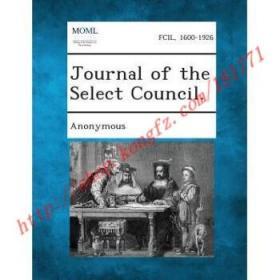 【全新正版】Journal of the Select Council.
