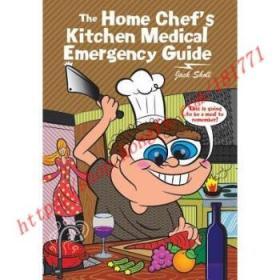 【全新正版】The Home Chef's Kitchen Medical Emergency Guide