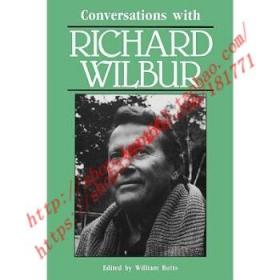 【全新正版】Conversations with Richard Wilbur