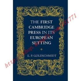 【全新正版】The First Cambridge Press in Its European Se...