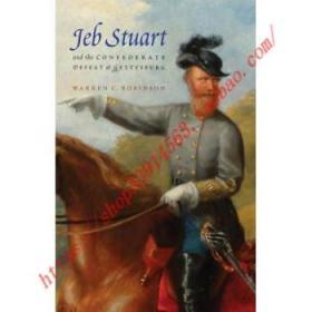 【全新正版】Jeb Stuart and the Confederate Defeat at Get...