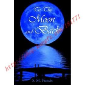 【全新正版】To The Moon and Back