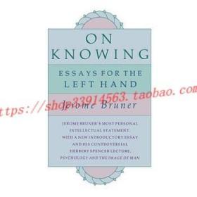 【全新正版】On Knowing: Essays for the Left Hand, Second...