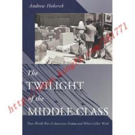 【全新正版】Twilight of the Middle Class: Post-World War...