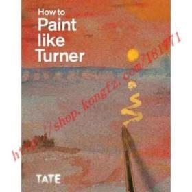 【全新正版】How to Paint Like Turner