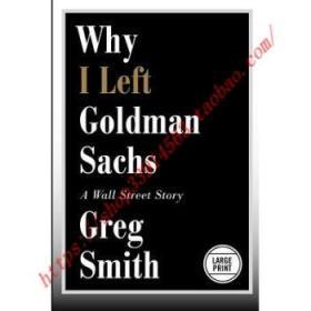 【全新正版】Why I Left Goldman Sachs: A Wall Street Story
