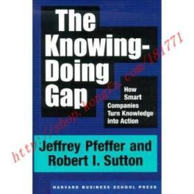 【全新正版】The Knowing-Doing Gap: How Smart Companies T...