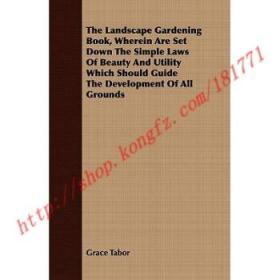 【全新正版】The Landscape Gardening Book, Wherein Are Se...
