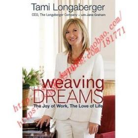 Weaving Dreams: The Joy of Work the Love of Life  编织梦想:热爱工作、享受生活