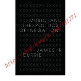 【全新正版】Music and the Politics of Negation