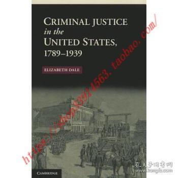 CriminalJusticeintheUnitedStates,1789–1939