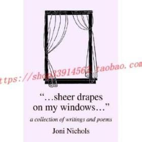 【全新正版】...Sheer Drapes on My Windows...: A Collecti...