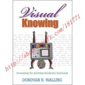 【全新正版】Visual Knowing: Connecting Art and Ideas Acr...