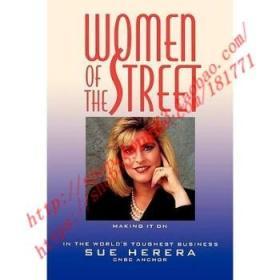 【全新正版】Women Of The Street: Making It On Wall Stree...