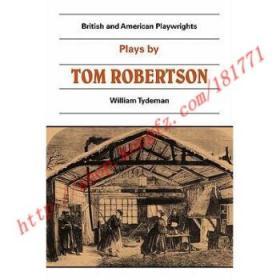 【全新正版】Plays by Tom Robertson: Society, Ours, Caste...